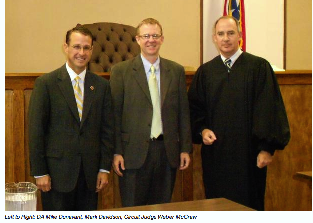 FAYETTE COUNTY D.A. MIKE DUNNAVANT, ASST. MARK DAVIDSON, AND CIRCUIT JUDGE WEBER MCCRAW